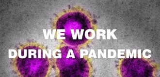 We work during a pandemic